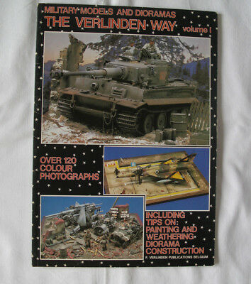 * Military Models And Dioramas * The Verlinden Way + Over 120 Colour Photographs