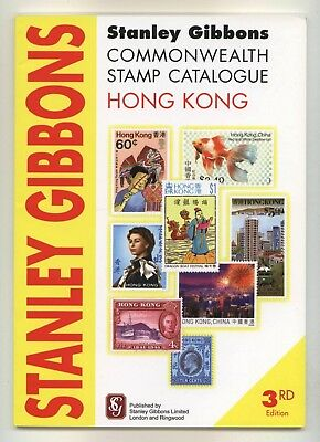 HONG KONG, STANLEY GIBBONS STAMP CATALOGUE, 3rd edition 2010, in colour