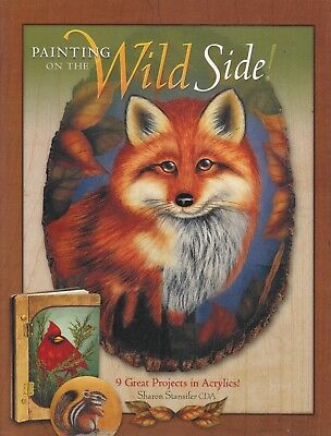 Wildlife Painting On the Wild Side! 9 Acrylic Projects Sharon Stansifer PB Book