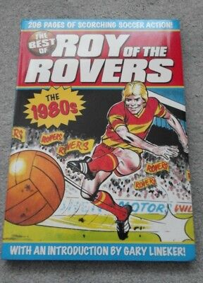 PAPERBACK BOOK - The Best of ROY of the ROVERS 'The 1980's' - VGC - £1.99