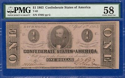 T-62, $1 1863 Confederate States PMG Choice About UNC 58