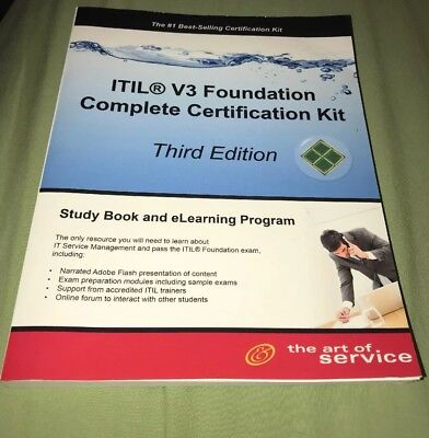 ITIL V3 Foundation Complete Certification Kit - Third Edition : Study Guide Book