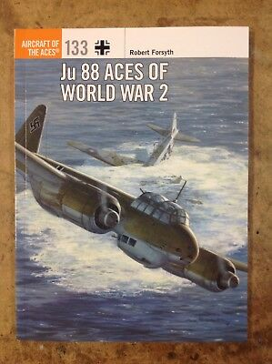 KHS - Ju 88 ACES OF WORLD WAR 2 BY ROBERT FORSYTH - AIRCRAFT OF THE ACES NO.133