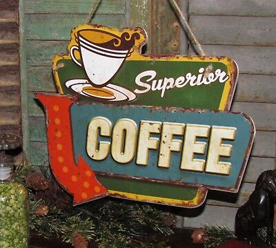 Primitive Antique Vtg Style Diner SUPERIOR COFFEE House Tin Metal Sign Gift Idea