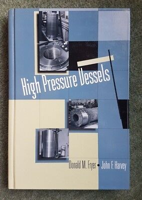 High Pressure Vessels, Paperback by Fryer, Donald M.; Harvey, John F. Hardback
