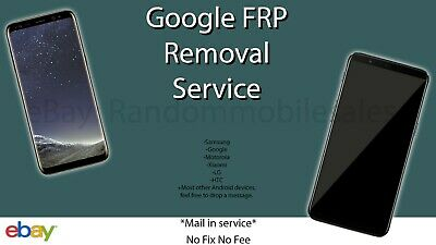 Google Account Removal All Android Phones FRP Unlock Service Samsung HTC LG