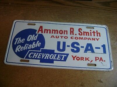 Original Ammon R. Smith Chevrolet Old Reliable U-S-A-1 License Plate York, Pa.