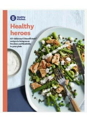 Weight Watchers Healthy Heroes Cookbook 65 DELICIOUS Recipes with Smart Points