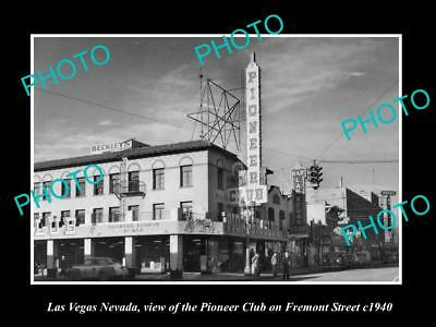 OLD LARGE HISTORIC PHOTO OF LAS VEGAS NEVADA, THE PIONEER CLUB, FREMONT St c1940