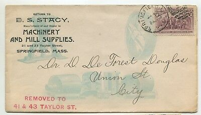 """SPRINGFIELD MA #231 3 color Imprint ADVERTISING """"E S Stacy"""" machinery & mill sup"""
