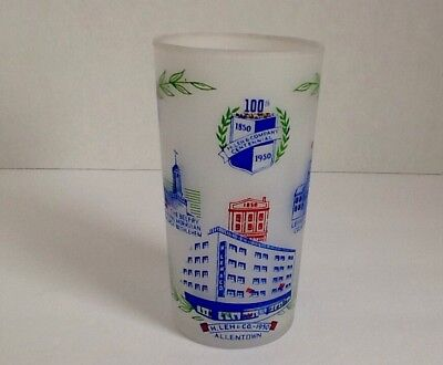 H. Leh & Co. Allentown PA Centennial Drinking Glass 1850-1950 Historical Scenes