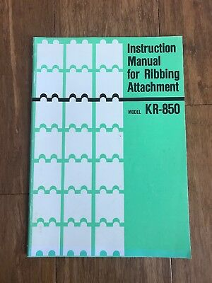 Instruction Manual For Ribbing Attachment Model KR-850