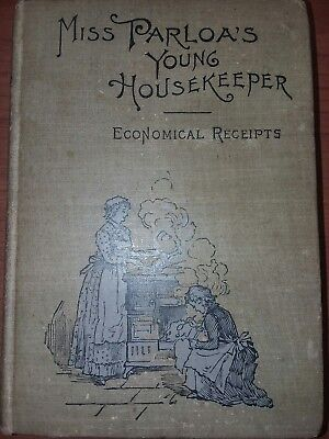 Miss Parloa's Young Housekeeper Rare Antique Book 1st Edition HC by Maria Parloa