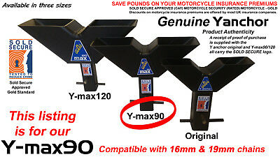INSURANCE APPROVED Y-max90  MOTORCYCLE SECURITY GROUND ANCHOR - 16/19mm Chains