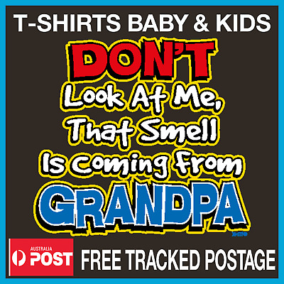 GRANDPA  t-shirt Kids Toddler SMELL IS FROM GRANDPA t-shirt Sizes 00-3 Tees Tops