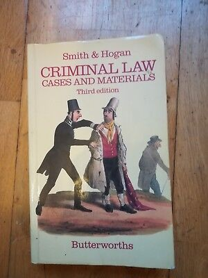Criminal Law: Cases and Materials by J.C. Smith, Brian Hogan 3rd edition