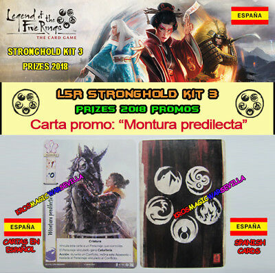"LEGEND OF THE FIVE RINGS LCG - Promo ""Montura predilecta"" Spanish Stronghold 3"