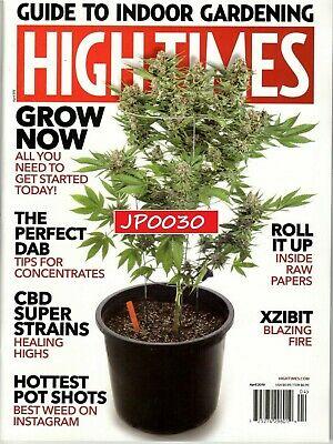 High Times April 2019, Guide To Indoor Gardening, Brand New/Sealed