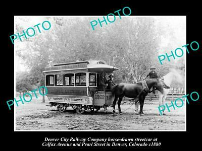 OLD HISTORIC PHOTO OF DENVER CITY RAILWAY STREET CAR, COLFAX Ave, COLORADO c1880