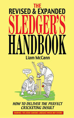 The Sledger's Handbook, brand new and signed by Liam McCann