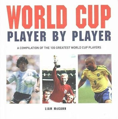 World Cup Player by Player, brand new and signed by Liam McCann (Hardback, 2014)