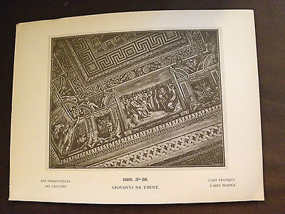1886 GENUINE ANTIQUE PRINT 1886 No36 GIOVANNI DA UDINE PUBLISHED BY GEORG HIRTH