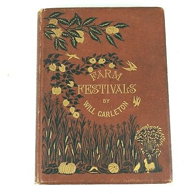 1881 Farm Festivals Will Carleton First Edition Antique Book of Poems