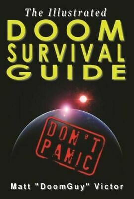 NEW Illustrated Doom Survival Guide By Matt Victor Paperback Free Shipping