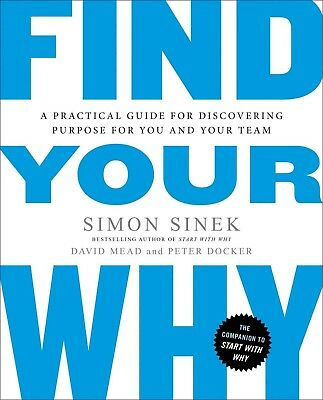 Find Your Why by Simon Sinek, David Mead and Peter Docker (2017, eBooks)