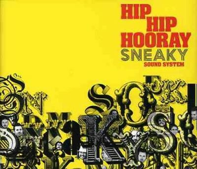 Sneaky Sound System - Hip Hop Hooray New Cd