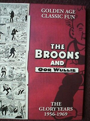 Broons Oor Wullie The Glory Years  1956 - 1969 V G C Golden Age Classic Fun Hb