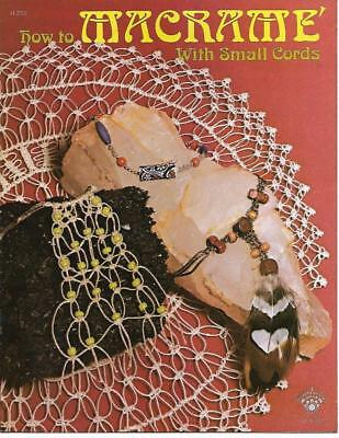 How to Macrame with Small Cords H-233 Craft Course Booklet Vintage 1975 Jewelry