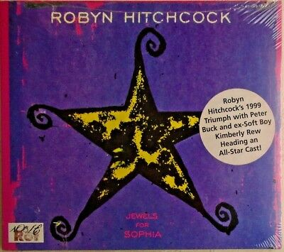 ROBYN HITCHCOCK - CD - Jewels For Sophia - BRAND NEW