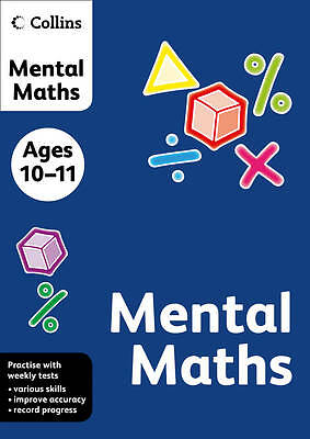 Collins Mental Maths (Collins Practice): Ages 10-11, Known, Not, New, Paperback