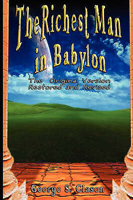 The Richest Man In Babylon By George Samuel Clason (Paperback)
