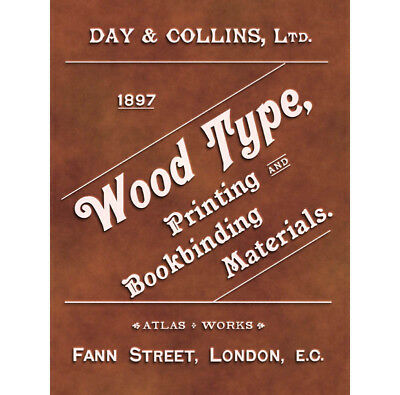 Day & Collins Wood Type Specimens and Printing Materials - Modern Reprint