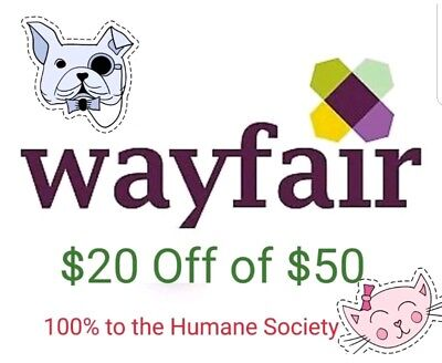 SENT AFTER PAYMENT! Wayfair $20 off $50 or More (New Accounts Only)