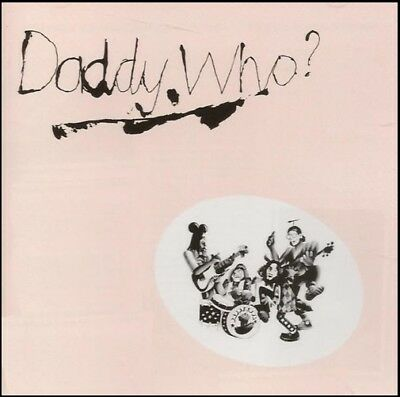 DADDY COOL - DADDY WHO D/Remaster CD w/BONUS Trax ~ ROSS WILSON *NEW*