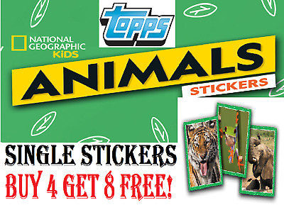 """TOPPS National Geographic Kids - Animals  SINGLE STICKERS """"BUY 4 GET 8 FREE"""""""