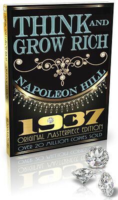 Think and Grow Rich - 1937 Original Edition by Napoleon Hill
