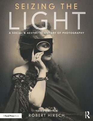 [Eb00K] Seizing the Light A Social & Aesthetic History of Photography 3 Edition