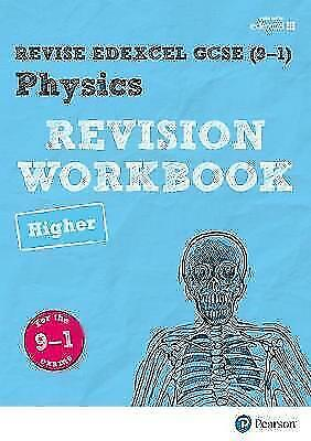 Revise Edexcel GCSE (9-1) Physics Higher Revision Workbook:for the 9-1exams (Rev