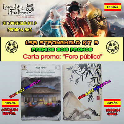 "LEGEND OF THE FIVE RINGS LCG - Promo ""Foro Público"" Spanish - Stronghold Kit 3"