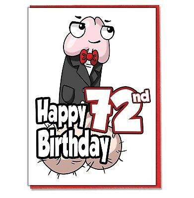 Funny Willy 72nd Birthday Card