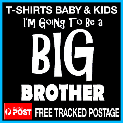 I'm going to be a  BIG BROTHER - Pregnancy Announcement Funny Kids t-shirts Size