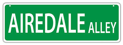 Plastic Street Signs: AIREDALE ALLEY (AIREDALE TERRIER) Dogs, Gifts