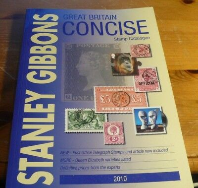 Stanley Gibbons Great Britain Concise Stamp Catalogue 2010 - MINT