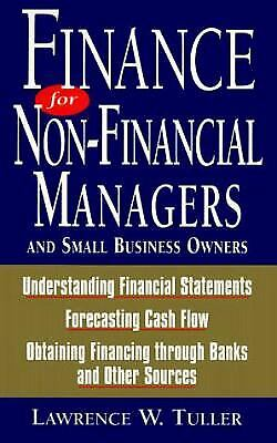 Finance for Non-Financial Managers : And Small Business Owners