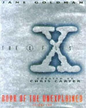 X-Files Book of the Unexplained