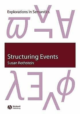 Structuring Events : A Study in the Semantics of A